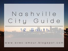 Avec Amour : Nashville Neighborhood Guide: 12 South > Great American Country explores neighborhoods in and around Nashville, TN | Warner Home Group of Keller Williams Realty, #Nashville #RealEstate www.warnerhomegroup.com C: 615.804.6029 O: 615.778.1818