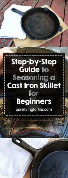 Guide to Seasoning a Cast Iron Skillet If you're intimidated by the idea of seasoning your cast iron skillet then fear not! Easy as pie.If you're intimidated by the idea of seasoning your cast iron skillet then fear not! Easy as pie. Season Cast Iron Skillet, Cast Iron Skillet Cooking, Iron Skillet Recipes, Cast Iron Recipes, Skillet Meals, Skillet Kitchen, Cast Iron Care, Cast Iron Pot, Cast Iron Dutch Oven