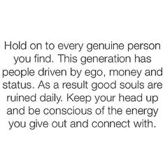 Genuine people are hard to find