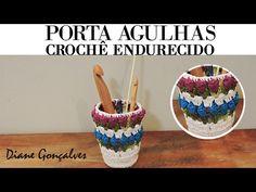 PORTA AGULHAS -CROCHÊ ENDURECIDO/DIANE GONÇALVES - YouTube