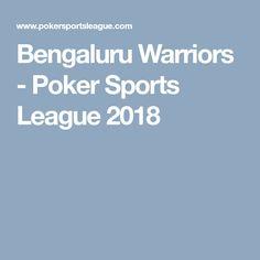 Bengaluru Warriors - Poker Sports League 2018