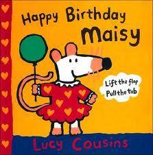 Happy Birthday, Maisy Book.
