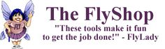 Overwhelmed by the clutter? The Fly Lady is for SHEs (Sidetracked Home Executives) experiencing CHAOS (Can't Have Anyone Over Syndrome), to learn to FLY.