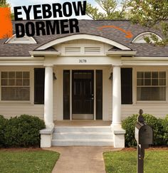 An eyebrow dormer is a style of dormer in which a portion of the roof protrudes in wave-like shape, while the bottom of the dormer remains flat.