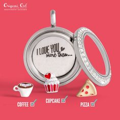 I LOVE you more than.... pizza!!! (Because I'd be lying if I said more than a cupcake, lol)  #2016ValentinesDayLaunch Www.shawnnacicero.origamiowl.com  Origami Owl Valentine's Day