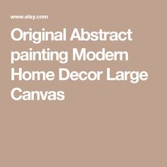 Original Abstract painting Modern Home Decor Large Canvas