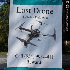 """""""#Repost @christine_soulyoga with @repostapp. ・・・ SIGN OF THE TIMES we are living in. ..I saw this sign while driving through a local neighborhood. ..This person is not looking for a lost dog, they are looking for a lost drone. My immediate thought is """"what were they watching using the drone""""...I find it intrusive when I'm at an event and drones are flying overhead capturing our every move without our consent. ..let alone someone flying their drone around people's homes and personal…"""