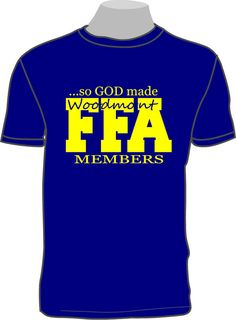 So God Made a FFA Member shirt with your by tillot3sonsgraphics