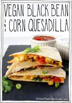Vegan Black Bean & Corn Quesadilla! Spiced black beans and corn, on top of…