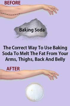 The Correct Way To Use Baking Soda To Melt The Fat From Your Arms, Thighs, Back And Belly #fat #health #fitness