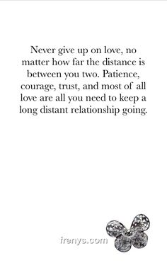 My Heart Says - Never give up on love, no matter how far the distance is between you two. Patience, courage, trust, and most of all love are all you need to keep a long distant relationship going.