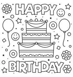 Happy Birthday Coloring Pages To Print Coloring Pages Free Printable Happy Birthday Coloring Pages For. Happy Birthday Coloring Pages To Print Hello K. Tractor Coloring Pages, Bear Coloring Pages, Coloring Pages To Print, Printable Coloring Pages, Coloring Books, Coloring Sheets, Adult Coloring, Happy Birthday Drawings, Happy Birthday Coloring Pages
