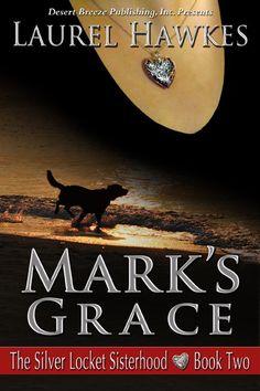 Desert Breeze Publishing, Inc - The Silver Locket Sisterhood Book Two: Mark's Grace -- EPUB, $0.00 (http://www.desertbreezepublishing.com/the-silver-locket-sisterhood-book-two-marks-grace-epub/)
