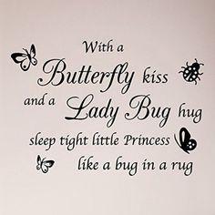 Items similar to With a Butterfly Kiss and A Lady Bug Hug Sleep Tight Little Princess Like a Bug in a Rug Nursery Wall Decal Sticker Baby Shower on Etsy