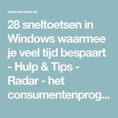 28 sneltoetsen in Windows waarmee je veel tijd bespaart - Hulp & Tips - Radar - het consumentenprogramma van AVROTROS