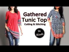 Gathered Tunic Top Cutting & Stitching in Hindi, Easy Sewing Tutorials. Latest Top Designs, Latest Tops, Hand Sewing Projects, Sewing Tutorials, Sewing Patterns, Kurti With Jeans, Short Frocks, Latest Kurti, Frocks For Girls