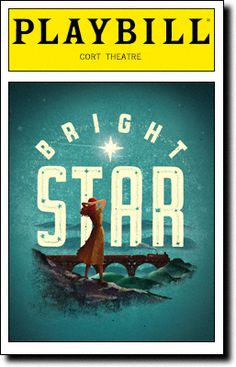 From Grammy winners Steve Martin and Edie Brickell comes Broadway s new 'shining achievement' BRIGHT STAR, a new musical about the stories we tell. Broadway Nyc, Broadway Theatre, Broadway Shows, Show Boat, Theater Tickets, Star Tours, Steve Martin, Music Theater, Bright Stars
