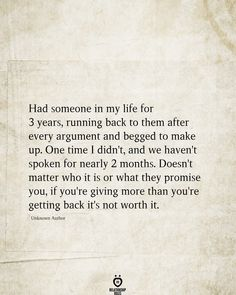 Had Someone In My Life For 3 Years, Running Back To Them After Every Argument - Trend Shenanigans Quotes 2019 Sober Quotes, Dark Quotes, Got Quotes, Truth Quotes, Quotes To Live By, Positive Quotes, Life Quotes, Life Memes, Well Said Quotes
