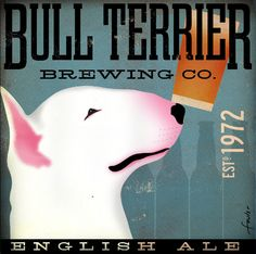 Bull Terrier Brewing 12 x 12 Giclee. $39.00, via Etsy.