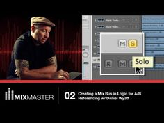 Logic Pro (Mixing & Mastering Tutorial 2): Using A Mix Bus + Reference Track in Logic