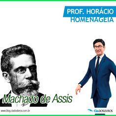 """#ProfHoraciohomenageia o nosso grande Machado de Assis que nos deixou em 29 de Setembro de 1908.  Joaquim Maria Machado de Assis foi jornalista, contista, cronista, poeta e teatrólogo, nascido em 21 de Junho de 1839.  Ele é autor dos livros memórias """"Póstumas de Brás Cubas"""", """"Quincas Borba"""", """"Dom Casmurro"""", """"Helena"""", entre outros."""