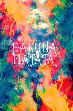 "Hakuna Matata Painted Clouds Art Print ""No Worries."""