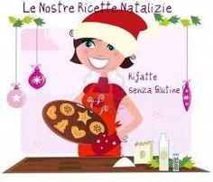 Le Ricette di Natale delle Rifatte Senza Glutine
