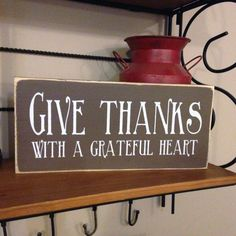 "Give Thanks with a Grateful Heart 12"" x 5.5"" wooden sign  by OrchardHouseSigns $13"