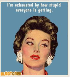 30 Very Funny eCards from Blunt Cards - Snappy Pixels Retro Humor, Vintage Humor, Retro Funny, Vintage Art, I Smile, Make Me Smile, Haha Funny, Hilarious, Funny Stuff