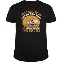 This is a great gift for Goat lovers These goat need me  0416 Tee Shirts T-Shirts