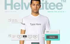 Helvetitee lets you make your very own custom Helvetica t-shirts This. is going to be my new go-to t-shirt maker for one-off sayings. I can see this becoming a serious problem...