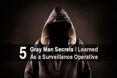 The gray man concept is something all urban preppers should be familiar with. If you're in a city during a crisis, it's best to blend into the background.