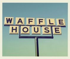 The 22 Weirdest Waffle House Stories Ever (So Far) - waffle house rules
