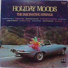The Fascinating Strings - Holiday Moods (Vinyl, LP) at Discogs Jaguar Xk, Jaguar E Type, Jaguar Cars, Roadster Car, British Sports Cars, Holiday Mood, Poster Ads, Type I, Car Covers