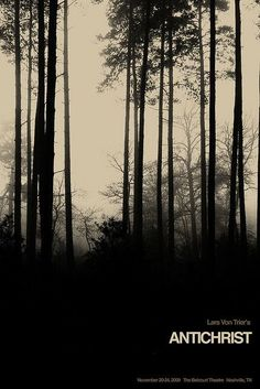 Antichrist - Lars Von Trier (poster by Sam Smith) Minimal Movie Posters, Horror Movie Posters, Cinema Posters, Horror Movies, Mind Blowing Movies, Christ Movie, Poster Minimalista, Lars Von Trier, Alternative Movie Posters