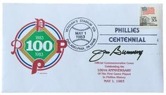 Jim Bunning Phillies Signed 100th Anniversary First Day Cover SI