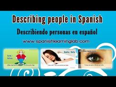 Describing people in Spanish (phrases + adjectives + audio). Learn how to describe people in Spanish (como describir personas) by using some common Spanish adjectives and verbs. This video shows several pictures of people and sentences in Spanish describing their appearance, as well as a few questions you may find useful for a simple conversation.