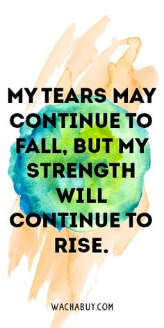 35 Quotes About Strength To Help You Move Forward - Wachabuy Wisdom Quotes, True Quotes, Words Quotes, Quotes To Live By, Motivational Quotes, Inspirational Quotes, Sayings, The Words, Uplifting Quotes