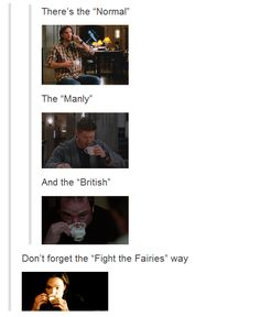 How to drink from a cup Supernatural style.