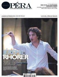 Opéra Magazine #68 : Jérémie Rhorer