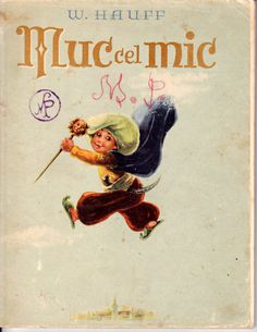 Muc cel mic (Little Mook), front cover, W. Romanian Revolution, Bucharest, Socialism, Printed Materials, Traditional House, Paper Dolls, Childhood Memories, Card Games, Roots