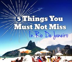 Rio de Janeiro will surely steal your heart if you aren't careful. Christ the Redeemer and more things not to miss in Rio.