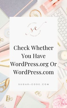 Are you unsure whether you have WordPress.org or WordPress.com? It can be difficult to remember what type of WordPress you have. Luckily, there's an easy way to check. Click here for a simple guide. Sugar and Code   WordPress Website Design   Online Business   WordPress Themes For Bloggers   Blogging Tips   Blogging 101   Blogging For Beginners   Website Template   Website Layout   Email Marketing   WordPress Plugins   WordPress Blog Wordpress Org, Wordpress Website Design, Wordpress Plugins, Wordpress Theme, Website Layout Template, Blogger Tips, Blogging For Beginners, Email Marketing, Online Business