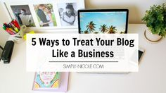 When people ask me how to take their blog to the next level, I always tell them one thing – treat your blog like a business and less as a hobby.