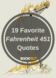 19 Of My Favorite Fahrenheit 451 Quotes