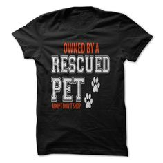 View images & photos of OWNED BY A RESCUED PET t-shirts & hoodies