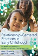 Developed by two respected early childhood authorities—special education expert Gail Ensher and pediatrician David Clark—this book is a must for all professionals serving families of children birth to age 8 who have disabilities or who may be at risk. A must have for every early childhood professional working within today's changing family landscape, this book is the ultimate guide to relationship-centered care that improves both child and family outcomes.