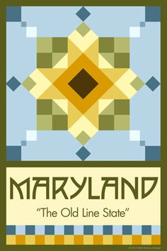 Olde America Antiques   Quilt Blocks   National Parks   Bozeman Montana : 50 STATE QUILT BLOCK SERIES - MARYLAND - version 2