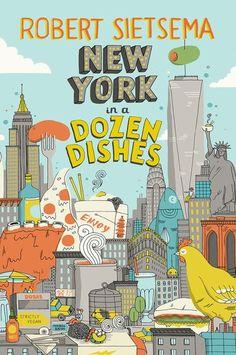 Here's a Sneak Peek at Robert Sietsema's Book: 'New York in a Dozen Dishes'