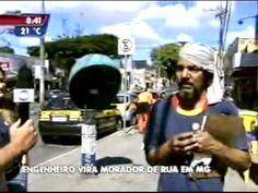 Engenheiro vira morador de rua em MG